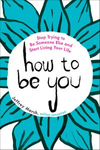 How To Be You book cover